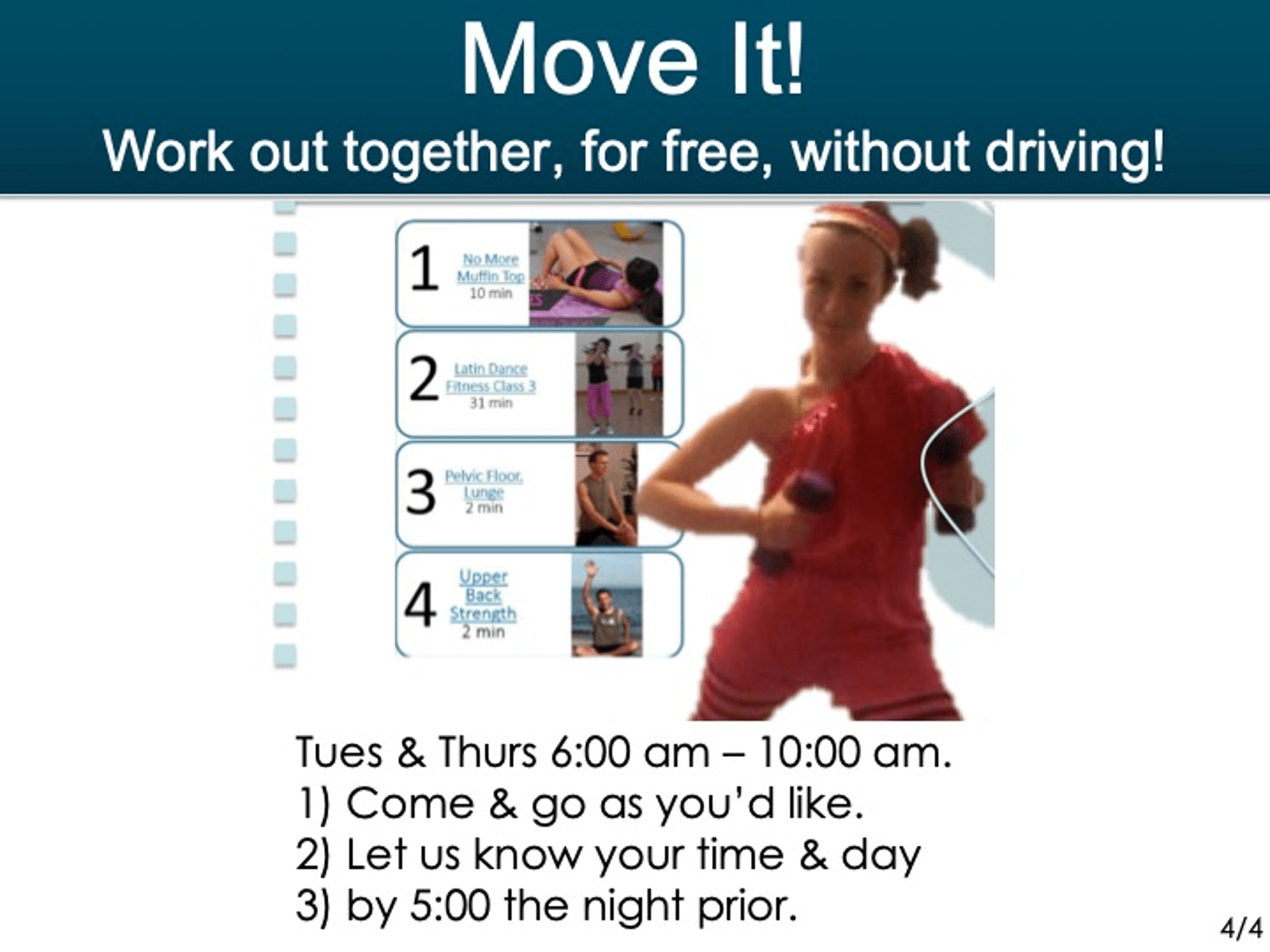-We have 'Move It' workout sessions  -you can do WITH US or ON YOUR OWN TIME! -Click the picture to register. -We wanted to SAVE YOU MONEY and DRIVING TIME -We work out together in our webinar room -FOR FREE! -And kids can join too WITHOUT DAYCARE COSTS