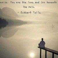 You are the love and joy beneath the pain. | Quotes | Elkhart Tolle