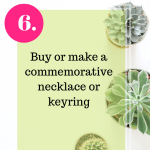 10 ways commemorate tip 6