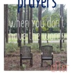 2 empty wooden chairs in wood with text: 7 prayers for when you don't have the words after pregnancy loss