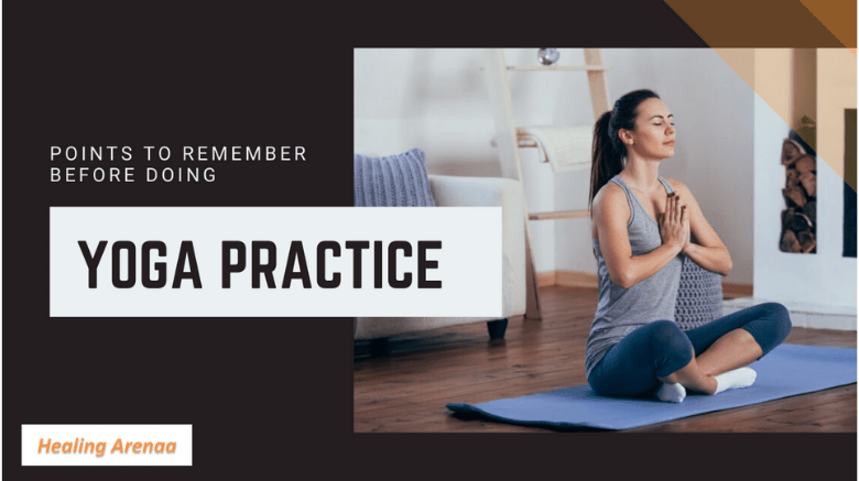 Points to Remember Before Doing Yoga Practice