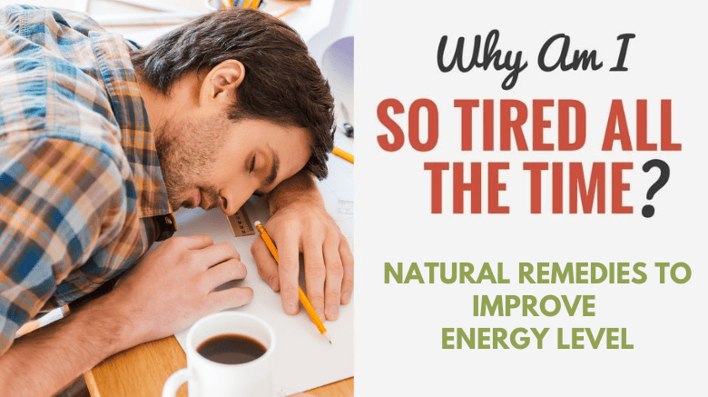 Natural Remedies To Improve Energy Level