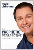 ebook the Prophetic Persective by Mark Chironna PDF Download