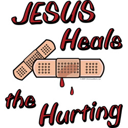 Jesus heals the hurting - chastened by God