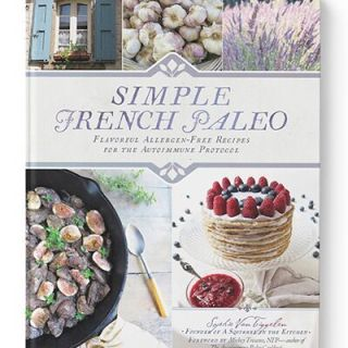 Simple French Paleo: A Q&A with Sophie, a Recipe and a Book Giveaway!