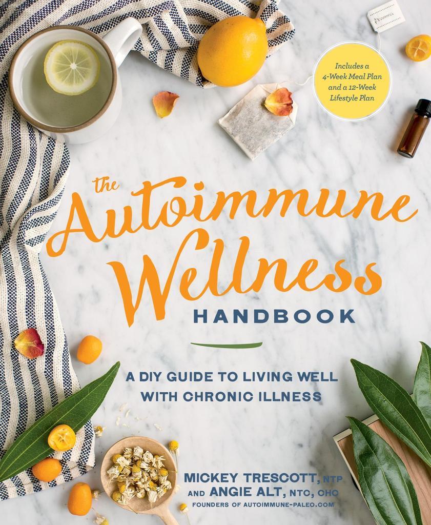 Autoimmune Wellness Handbook