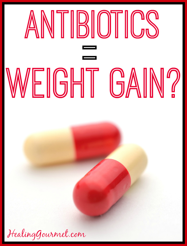 Can antibiotics cause weight gain?