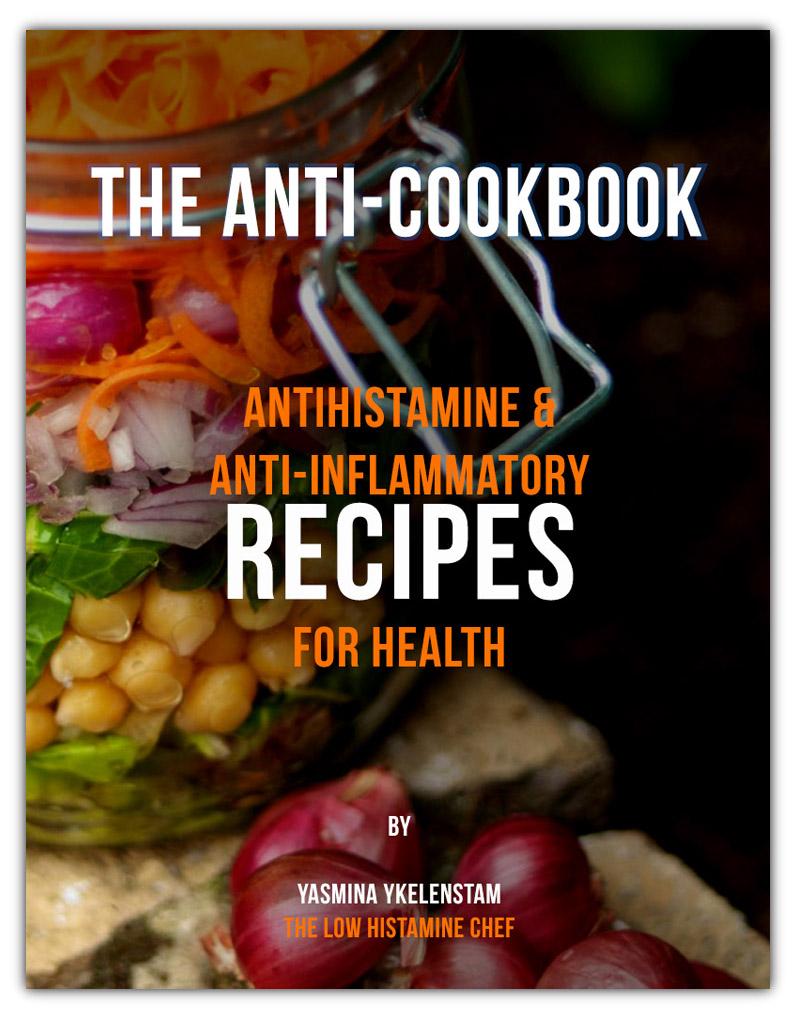 The Anti-Cookbook: Antihistamine & Anti-inflammatory recipes