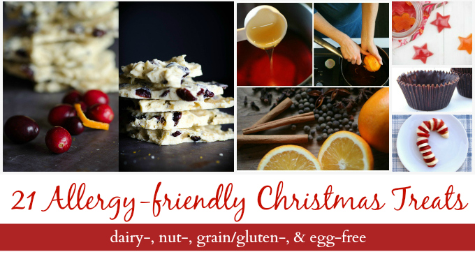 21 Allergy-friendly Christmas Treats for Real Foodies {NO dairy, egg, soy, corn, nuts, grain, gluten, or refined sugar}
