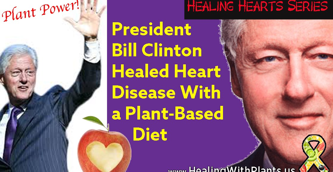 Former President Bill Clinton Healed Heart Disease With a Plant-Based Diet