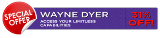 CLICK HERE for WAYNE'S Special Offer