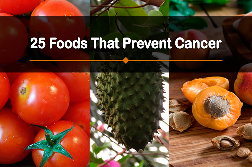25 foods that prevent cancer