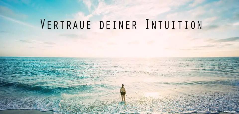 Intuition Bauchgefühl folge deinem herzen