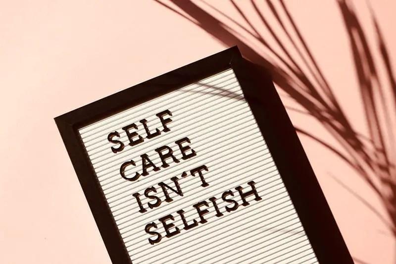 Sorge für dich selbst