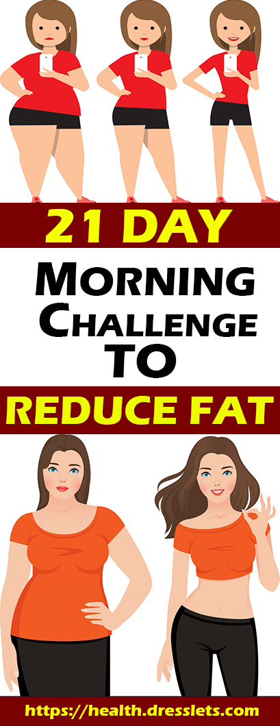 21 DAY MORNING CHALLENGE TO REDUCE FAT