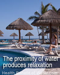 The proximity of water helps relaxation