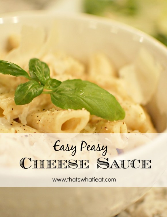 Easy Peasy Cheese Sauce