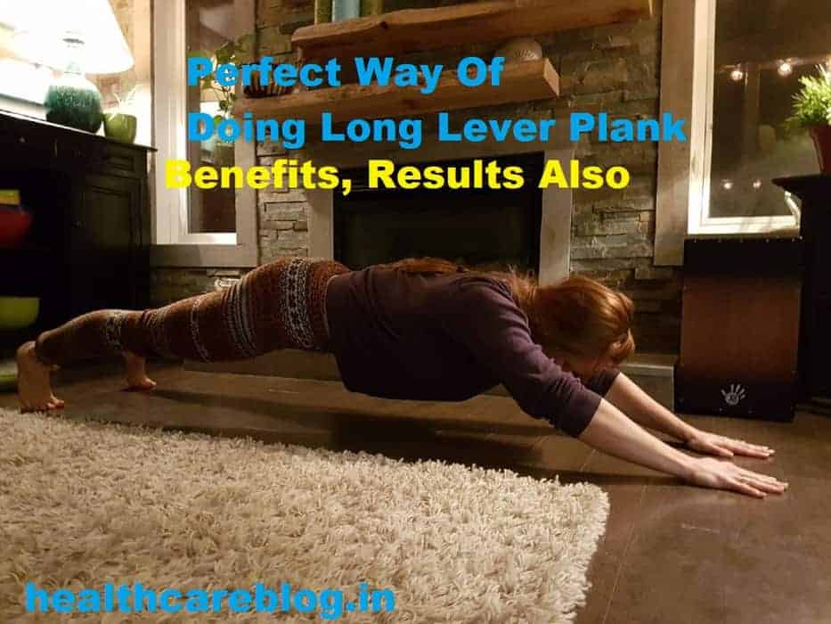 Long Lever Plank - Healthcare Blog
