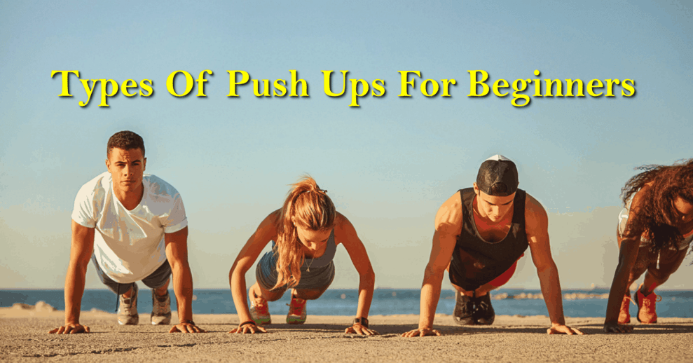 Different Types of Push Ups - Healthcare Blog