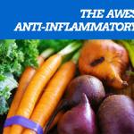 The Awesome Anti-Inflammatory Diet You Need To Know