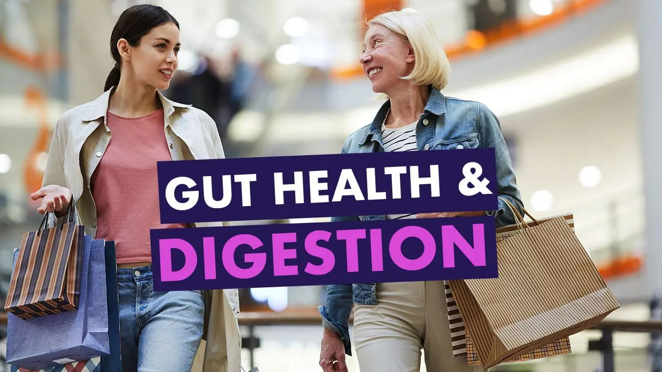Gut Heath and Digestion