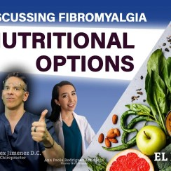 Discussing Fibromyalgia ***Nutritional Options*** Podcast | El Paso, Tx (2021)