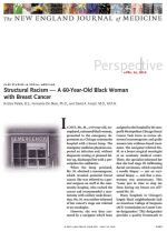 Structural Racism — A 60-Year-Old Black Woman with Breast Cancer