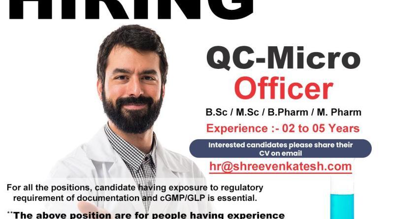 SHREE venkatesh international Ltd hiring for Qc Micro officer Apply Now
