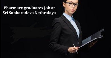 Sri Sankaradeva Nethralaya Job for Pharmacy graduates as Project Coordinator