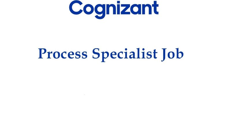 Cognizant MPharm MSc BPharm Work as Process Specialist