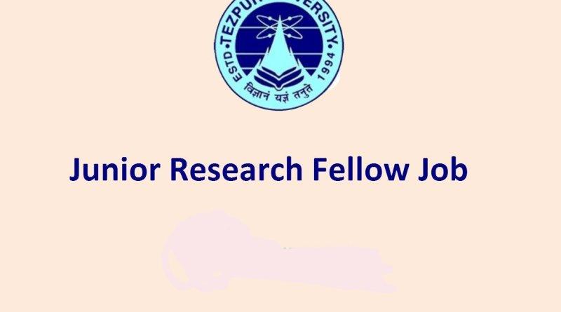 Tezpur University Walk in Interview for Junior Research Fellow