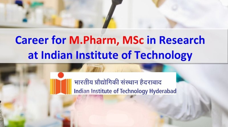 Indian Institute of Technology Career for MPharm MSc in Research