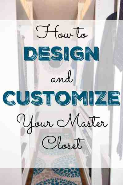 How to Design and Customize Your Master Closet