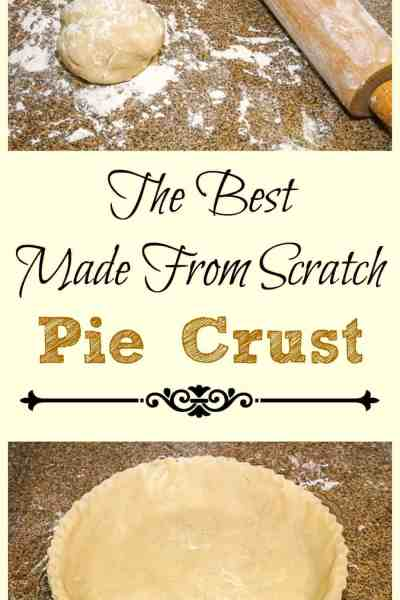 The Best Made From Scratch Pie Crust