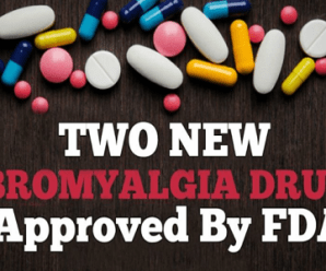 Two New Drugs Approved By FDA For Treating Fibromyalgia