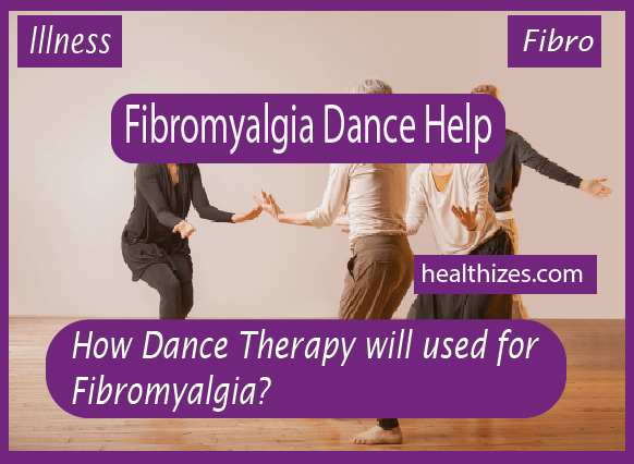 How Dance Therapy will used for Fibromyalgia?
