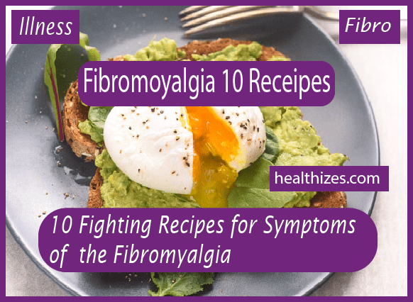 10 Fighting Recipes for the Symptoms of Fibromyalgia