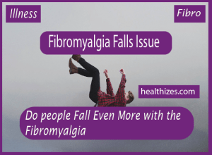 Do people Fall Even More with Fibromyalgia?
