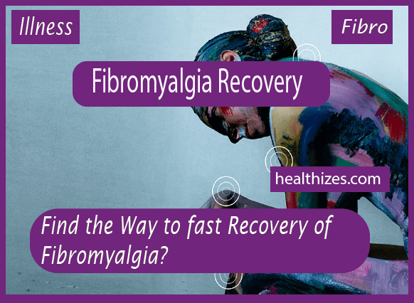 Find the Way for the Recovery of Fibromyalgia