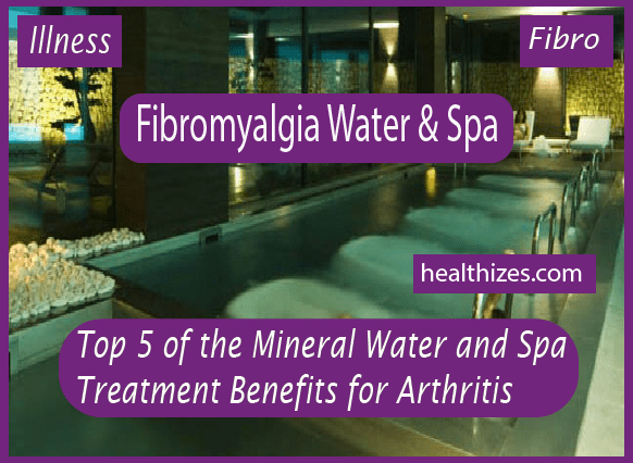 Top 5 Mineral Water and Spa Treatment Benefits for Arthritis