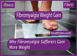 Why Fibromyalgia Sufferers Gain More Weight