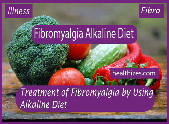 Treatment of Fibromyalgia by Using Alkaline Diet