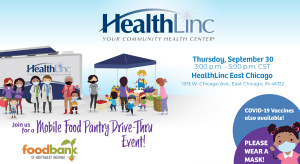Promo image for the drive-thru mobile food pantry at HealthLinc East Chicago, in partnership with the Food Bank of Northwest Indiana.