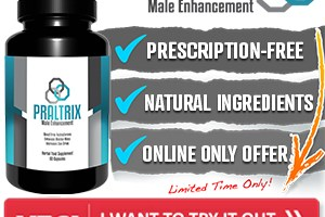 Praltrix Male Enhancement Reviews