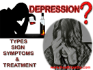 depression types sign symptoms and treatment
