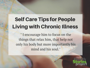 5 Self Care Tips for People Living with Chronic Illness