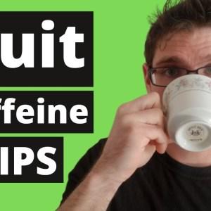 Cutting Back on CAFFEINE Tips 2021(Coffee,Tea,Soda,Energy Drinks)