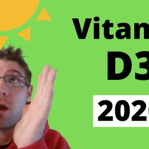 Vitamin D3 Benefits and Dosage (2020)