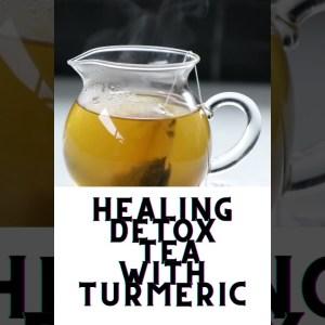 Detox Home Recipe | Ginger Healing Detox Tea with Turmeric | #shorts