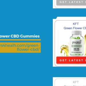 Green Flower CBD Gummies : Reviews, Benefits & Where to Buy?